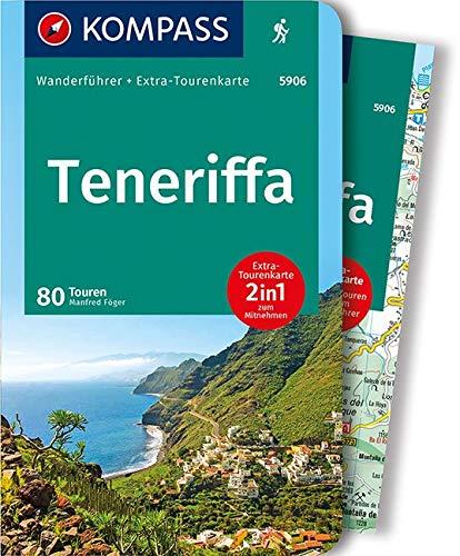 KOMPASS Wanderführer Teneriffa: Wanderführer mit Extra-Tourenkarte 1:62.500, 80 Touren, GPX-Daten zum Download.