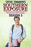 Southern Exposure: Season 3: a teenage boy's extraordinary journey into the fascinating world of spanking (English Edition)