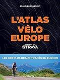 Atlas vélo Europe Strava