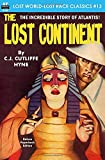 The Lost Continent (Lost World-Lost Race Classics)