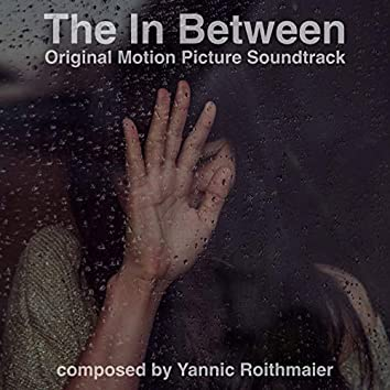 The in Between (Original Motion Picture Soundtrack)