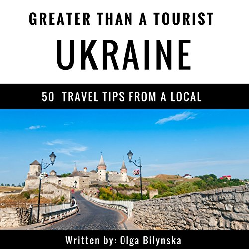Greater Than a Tourist: Ukraine audiobook cover art