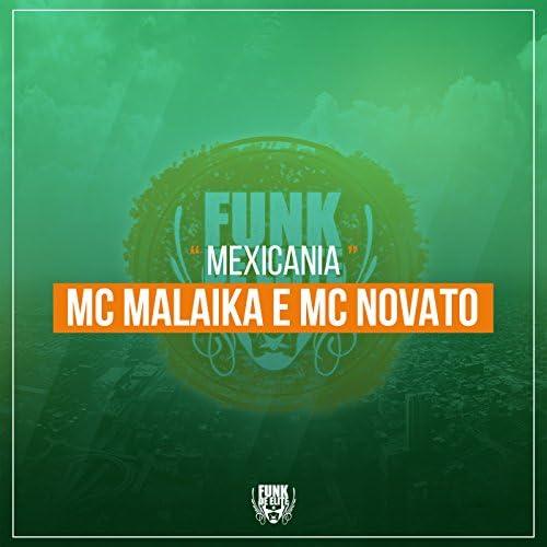 MC Malaika & MC Novato feat. DJ Nilo