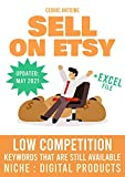 Sell on Etsy - Low Competition Keywords that are Still Available - Niche : Digital Products (English Edition)