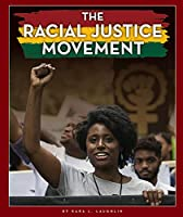 The Racial Justice Movement (Black American Journey)