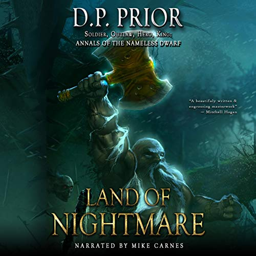 Land of Nightmare: Soldier, Outlaw, Hero, King Audiobook By D.P. Prior cover art