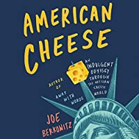American Cheese: An Indulgent Odyssey Through the Artisan Cheese World