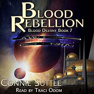 Blood Rebellion     Blood Destiny, Book 7              By:                                                                                                                                 Connie Suttle                               Narrated by:                                                                                                                                 Traci Odom                      Length: 9 hrs and 54 mins     30 ratings     Overall 4.8