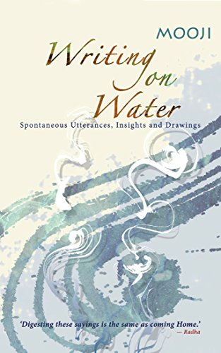 Writing on Water: Spontaneous Utterances, Insights and Drawings (English Edition)