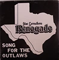 Song for the Outlaws