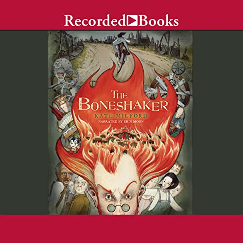 The Boneshaker                   By:                                                                                                                                 Kate Milford                               Narrated by:                                                                                                                                 Erin Moon                      Length: 11 hrs and 17 mins     Not rated yet     Overall 0.0