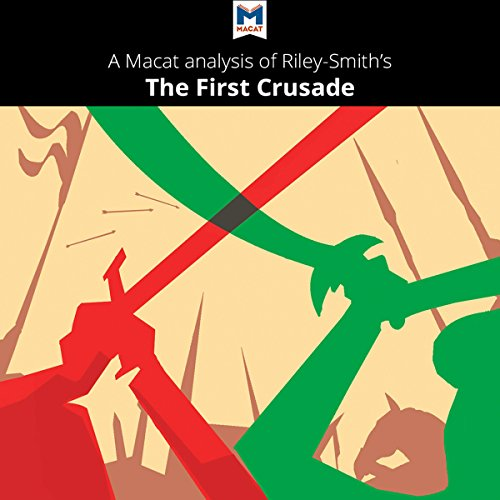 A Macat Analysis of Jonathan Riley-Smith's The First Crusade and the Idea of Crusading cover art