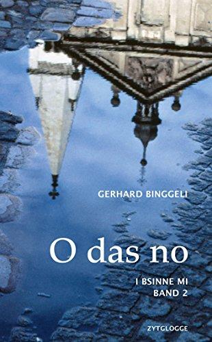 O das no: I bsinne mi - Band 2 (German Edition)