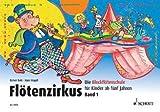 FLOETENZIRKUS 1 - arrangiert für Sopranblockflöte [Noten / Sheetmusic] Komponist: BUTZ RAINER + MAGOLT HANS