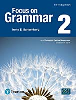 Focus on Grammar 2 with Essential Online Resources (5th Edition)