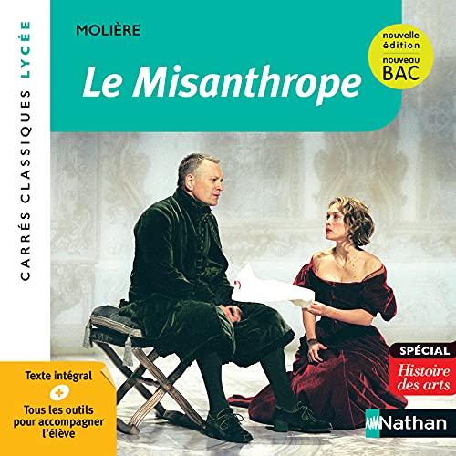 Le Misanthrope - Molière - Edition pédagogique Lycée - Nouvelle édition BAC - Carrés classiques Nathan
