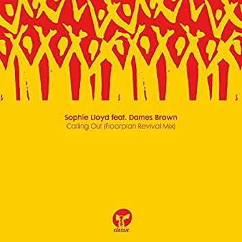 Calling Out (feat. Dames Brown) [Floorplan Revival Mix]