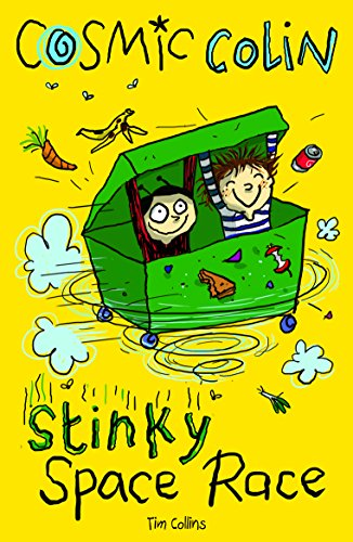 Stinky Space Race: Cosmic Colin (Cosmic Colin 1)