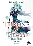 Throne of Glass 3 - Erbin des Feuers: Roman (Die Throne of Glass-Reihe, Band 3)