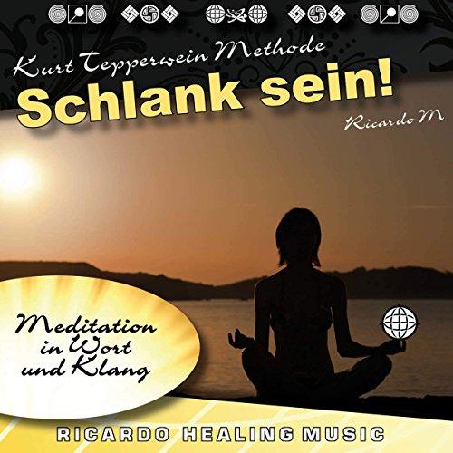 Schlank Sein! (Meditation in Wort und Klang) Titelbild