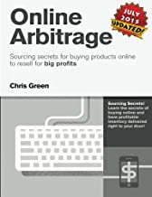 Online Arbitrage - Black & White Version, No Private Coaching: Sourcing Secrets for Buying Products Online to Resell for BIG PROFITS