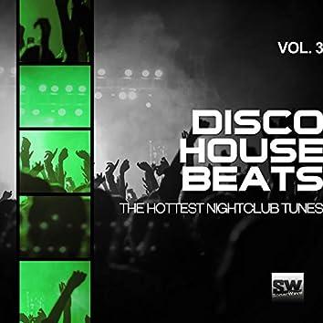 Disco House Beats, Vol. 3 (The Hottest Nightclub Tunes)