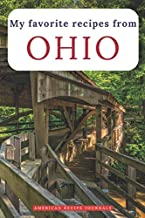 My favorite recipes from Ohio: A useful book to write down your best American meals