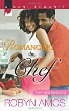 Romancing the Chef (New Year, New Love Book 219)