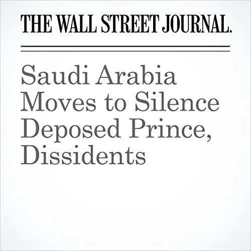 Saudi Arabia Moves to Silence Deposed Prince, Dissidents copertina