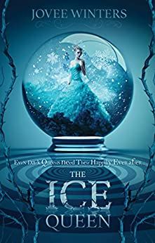 The Ice Queen (The Dark Queens Book 3) by [Jovee Winters]