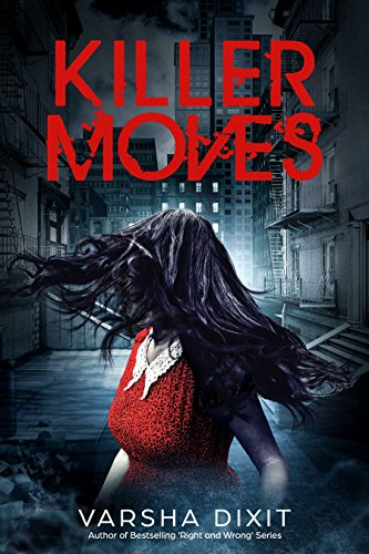 Killer Moves (English Edition) eBook: Dixit, Varsha: Amazon.es: Tienda Kindle