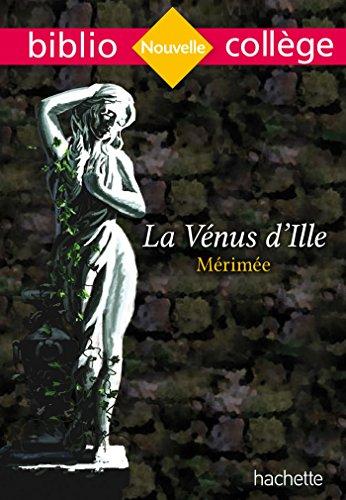 Bibliocollège - La Vénus d'Ille, Prosper Mérimée