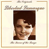 Queen of the Tango by Libertad Lamarque (2008-03-25)