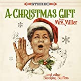 A Christmas Gift From Mrs. Miller & Other Stocking Stuffers (Vinyl)