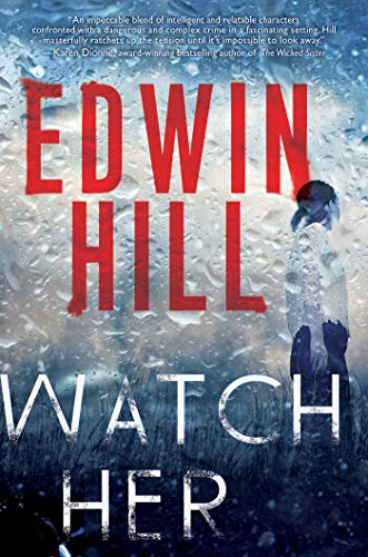 Image of Watch Her: A Gripping Novel of Suspense with a Thrilling Twist (A Hester Thursby Mystery)
