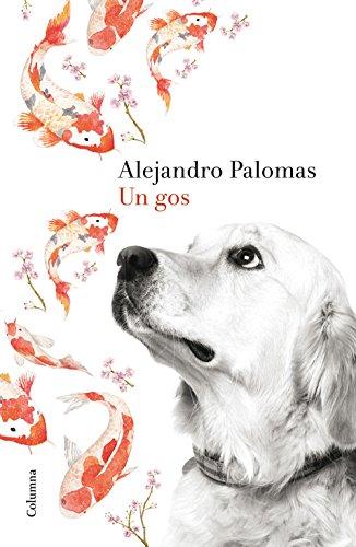 Un gos (Clàssica) (Catalan Edition)