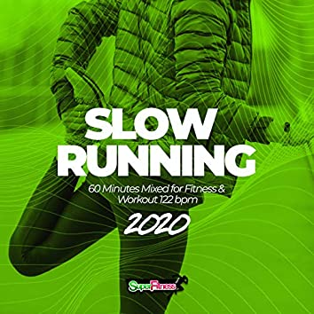 Slow Running 2020: 60 Minutes Mixed for Fitness & Workout 122 bpm