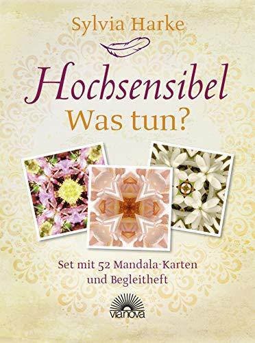 Hochsensibel - Was tun?: Set mit 52 Mandala-Karten und Begleitheft - Kartenset mit positiven Affirmationen (zum Selbstcoaching) für hypersensible Menschen