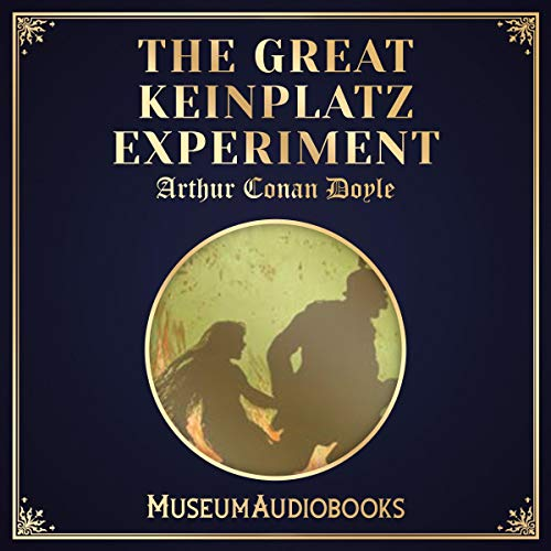 The Great Keinplatz Experiment audiobook cover art