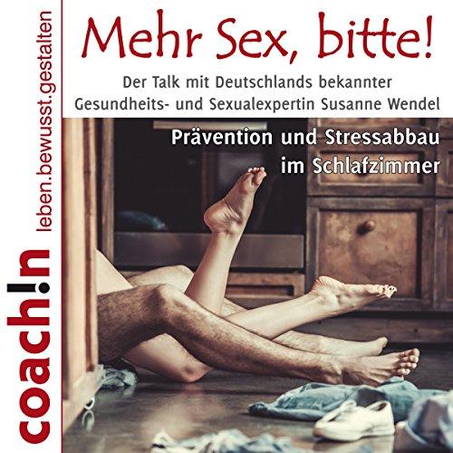 Mehr Sex, bitte! Prävention und Stressabbau im Schlafzimmer Titelbild