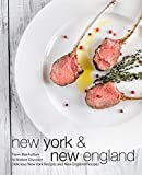 New York & New England: From Manhattan to Boston Discover Delicious New York Recipes and New England Recipes (2nd Edition)