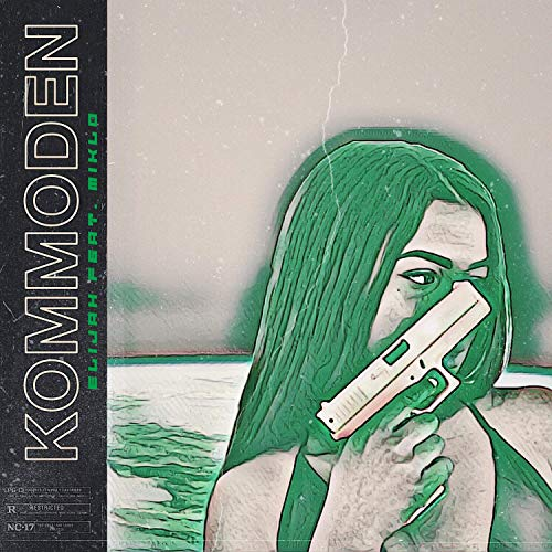 Kommoden (feat. Miklo) [Explicit]