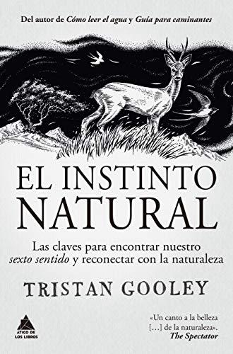 El instinto natural: 68 (Ático de los Libros)