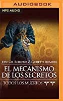 El Mecanismo de los Secretos (Todos Los Muertos)