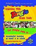 Tangle Creations: Learning with Tangle Brain Tools Book