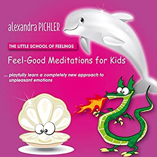 Feel-Good Meditations for Kids cover art