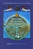 Historia del dónde: En busca de los confines del mundo: 102 (Biblioteca de Ensayo / Serie mayor)