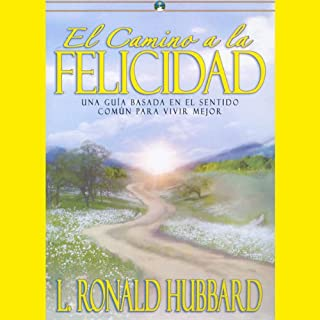 el camino a la felicidad the way to happiness spanish edition cover art - L Ron Hubbard Lebenslauf