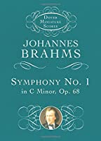 Symphony No. 1 in C Minor, Op. 68 (Dover Miniature Music Scores)