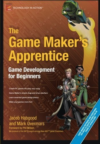 The Game Maker's Apprentice: Game Development for Beginners by Jacob Habgood (2007-10-17)